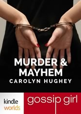 Gossip Girl: Murder & Mayhem by Carolyn Hughey Book Cover