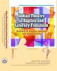2. Indian Theatre in English and Literary Feminism: Politics of Gender, Identity and Authenticity