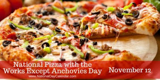 http://nationaldaycalendar.com/national-pizza-with-the-works-except-anchovies-day-november-12/