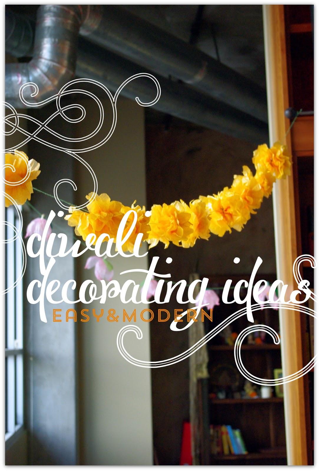 Diwali Decorating Ideas | Easyu0026Modern & Rainbow Scrapbooks: Diwali Decorating Ideas | Easyu0026Modern