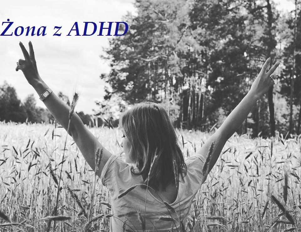 Żona z ADHD