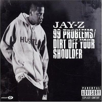 Jay-Z – 99 Problems / Dirt Off Your Shoulder (CDS) (2004) (320 kbps)