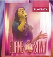 Eliane Silva - Ao Vivo - Playback