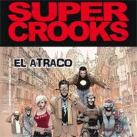 SuperCrooks, de Mark Millar y Leinil Yu [Reseña]