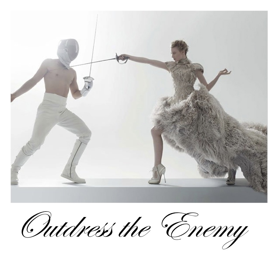 Outdress the Enemy
