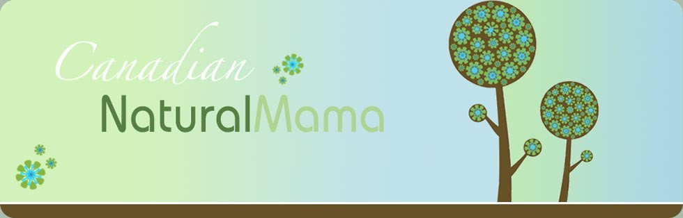 Canadian Natural Mama ~ Product Reviews