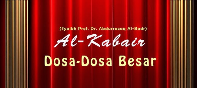 MP3 Kajian Kitab Al Kabair (Dosa-Dosa Besar)