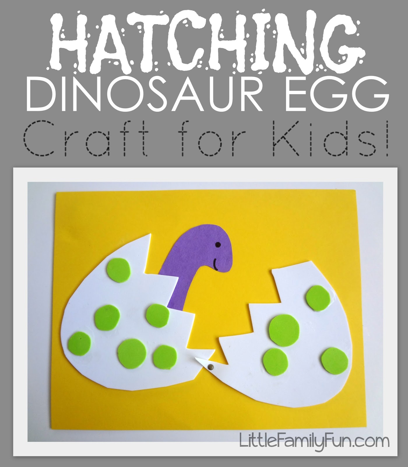 Little family fun hatching dinosaur egg craft for Dinosaur crafts for toddlers