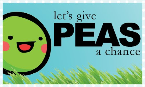 Let's Give Peas a Chance
