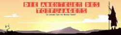 Werbung: Weltneuheit! Die Abenteuer des Torfujägers