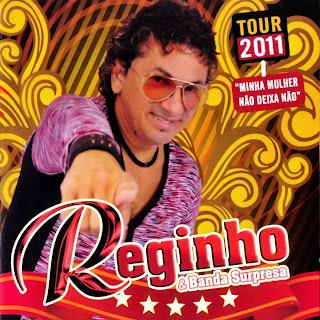 Reginho e Banda Surpresa   Tour 2011