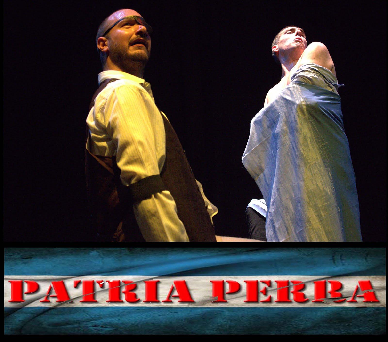 "Obra teatral: ""Patria Perra"""