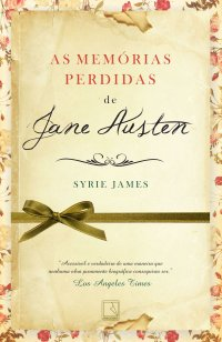 As Memórias Perdidas de Jane Austen - Syrie James