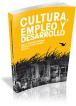 CULTURA, EMPLEO Y DESARROLLO