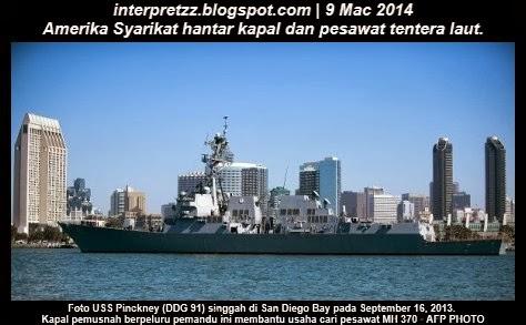 Nahas MH 370: Amerika Syarikat hantar USS Pinckney, USNS John Ericsson dan US Navy P-3C Orion