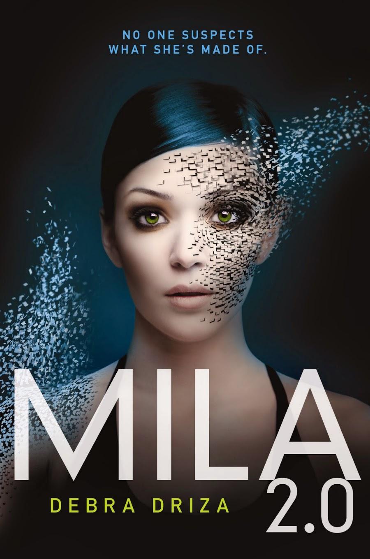 Mila 2.0 by Debra Driza