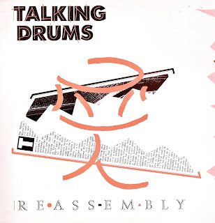 TALKING DRUMS - REASSEMBLY