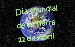 Día Mundial de la Tierra 22-04