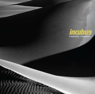 Incubus - Promises, Promises Lyrics