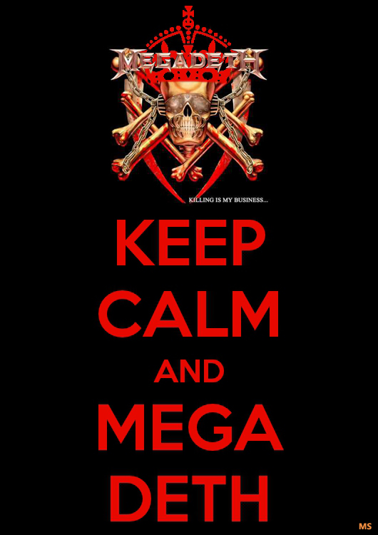 KEEP CALM AND MEGADETH