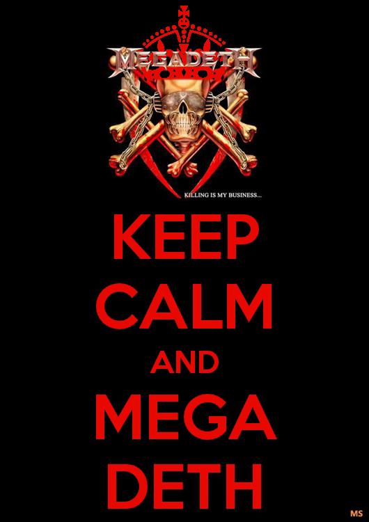 KEEP CALM AND MEGADETH