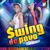 Swing Do Povo CD - Promocional 2015