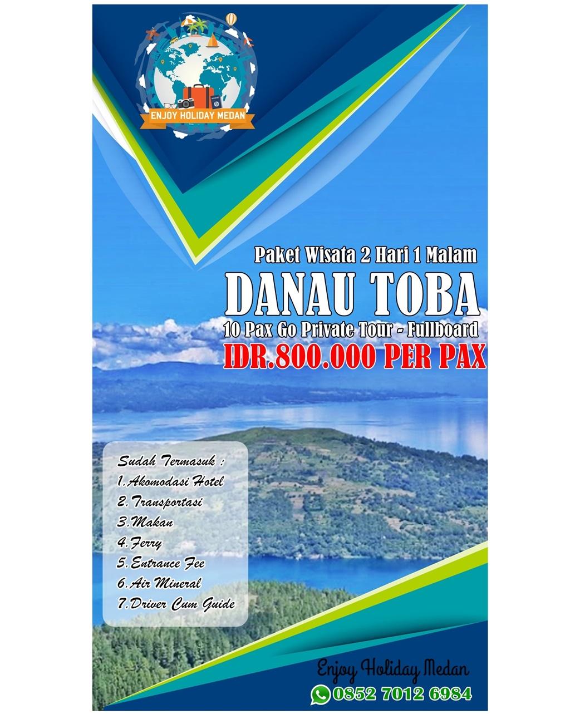 2H1M Paket Wisata Danau Toba 10 Pax