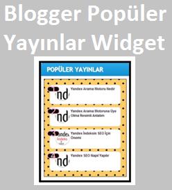 Blogger Sevimli Popüler Yayınlar Widget
