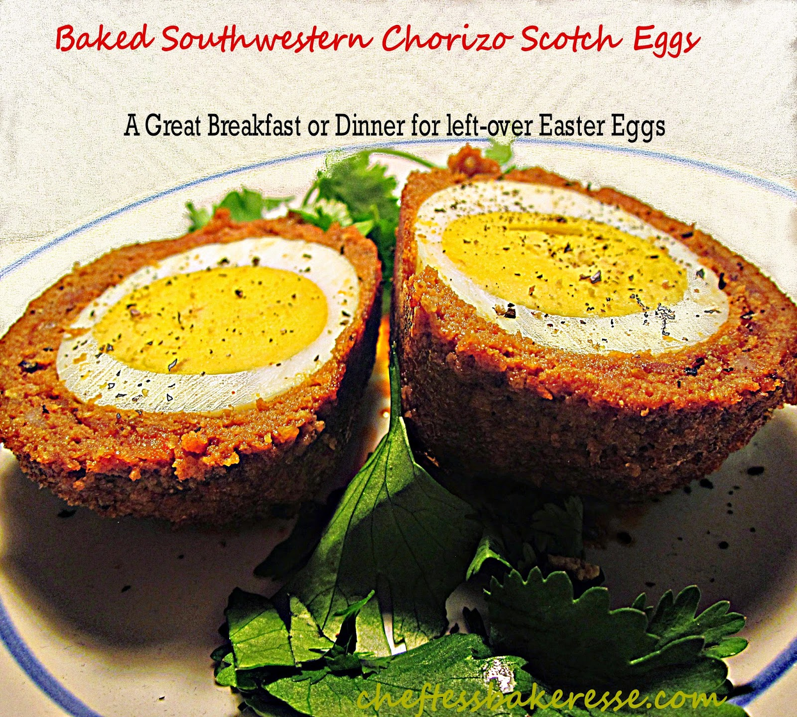ChefTess Baked Southwestern Chorizo Scotch Eggs