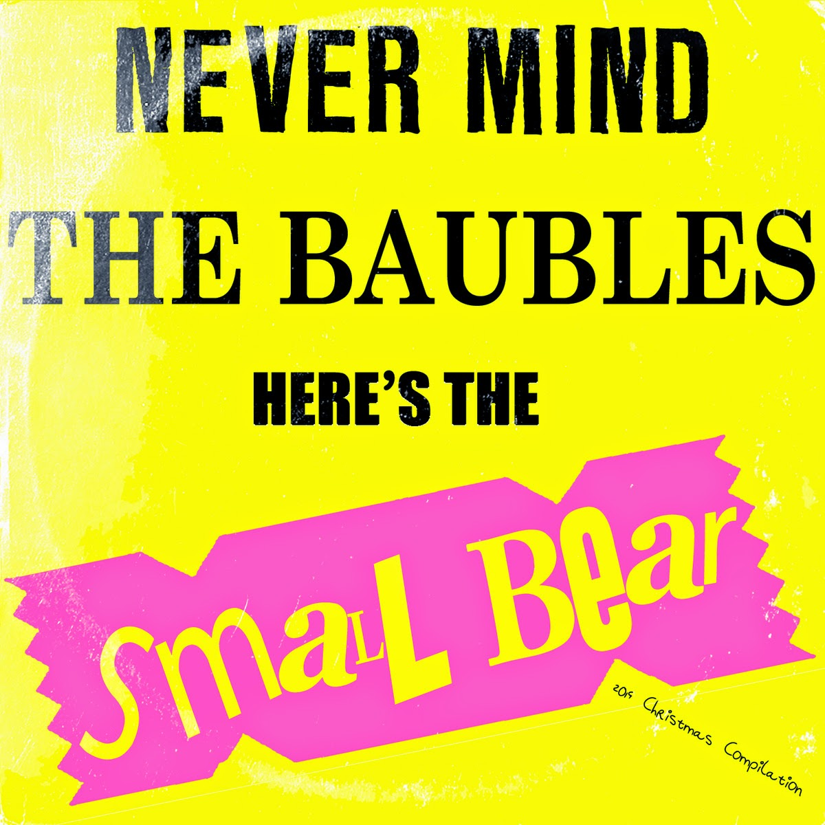 http://www.d4am.net/2014/11/small-bear-records-never-mind-baubles.html
