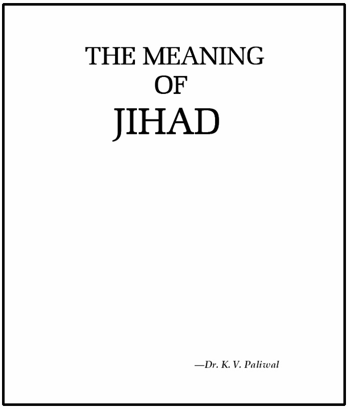 understand the true meaning of jihad There is an urgent need for the community to redefine the word jihad and examine its true meaning in every sense of the word  before discussing about the indian jihadists fighting for isis we must understand that ever since the advent of islam in india,.