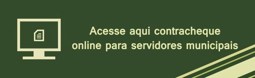ACESSE AQUI O SEU CONTRACHEQUE ONLINE