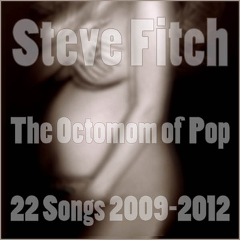 The Octomom of Pop (22-song compilation)