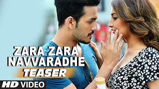 Zara Zara Navvaradhe Video Song (Teaser) __ Akhil-The Power Of Jua __ Akhil Akkineni, Sayesha Saigal