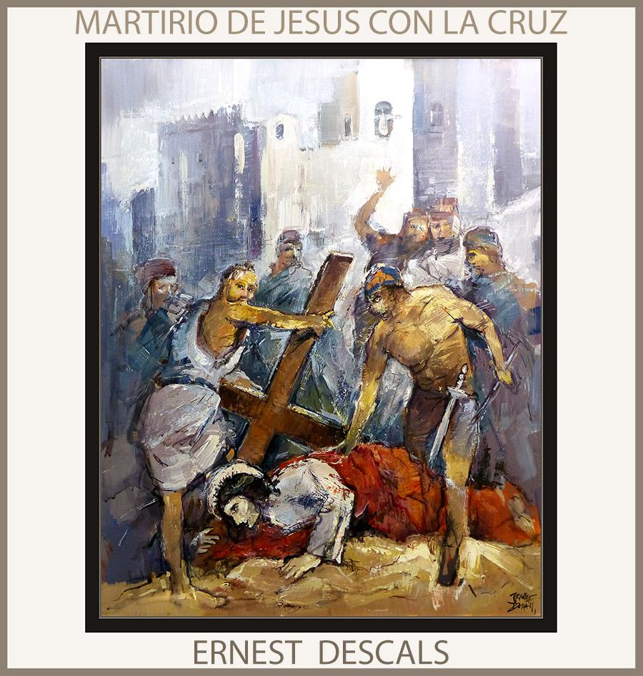 PASION-PINTURA-JESUS-ARTE-MARTIRIO-CRUZ-CUADROS-RELIGIOSOS-PINTOR-ERNEST DESCALS-
