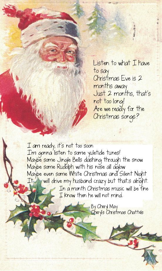 Cheryl's Christmas Chattels: A Christmas Eve is 2 months away poem