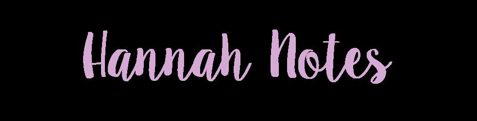 Hannah Notes