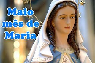 Maio é o mês de Maria, Mãe de Jesus e de todas as mães