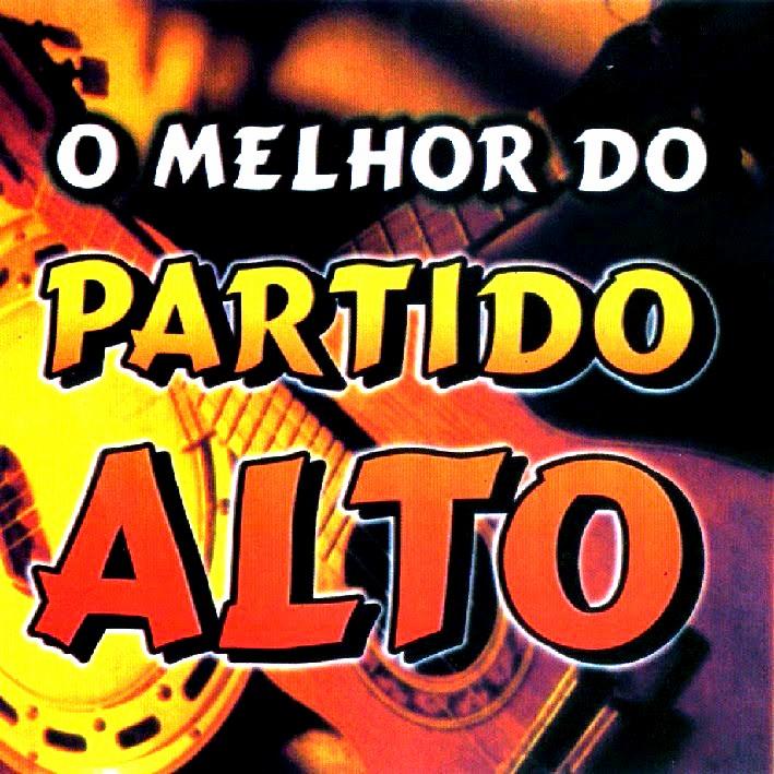 O MELHOR DO PARTIDO ALTO 3