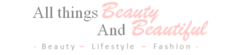 All Things Beauty And Beautiful