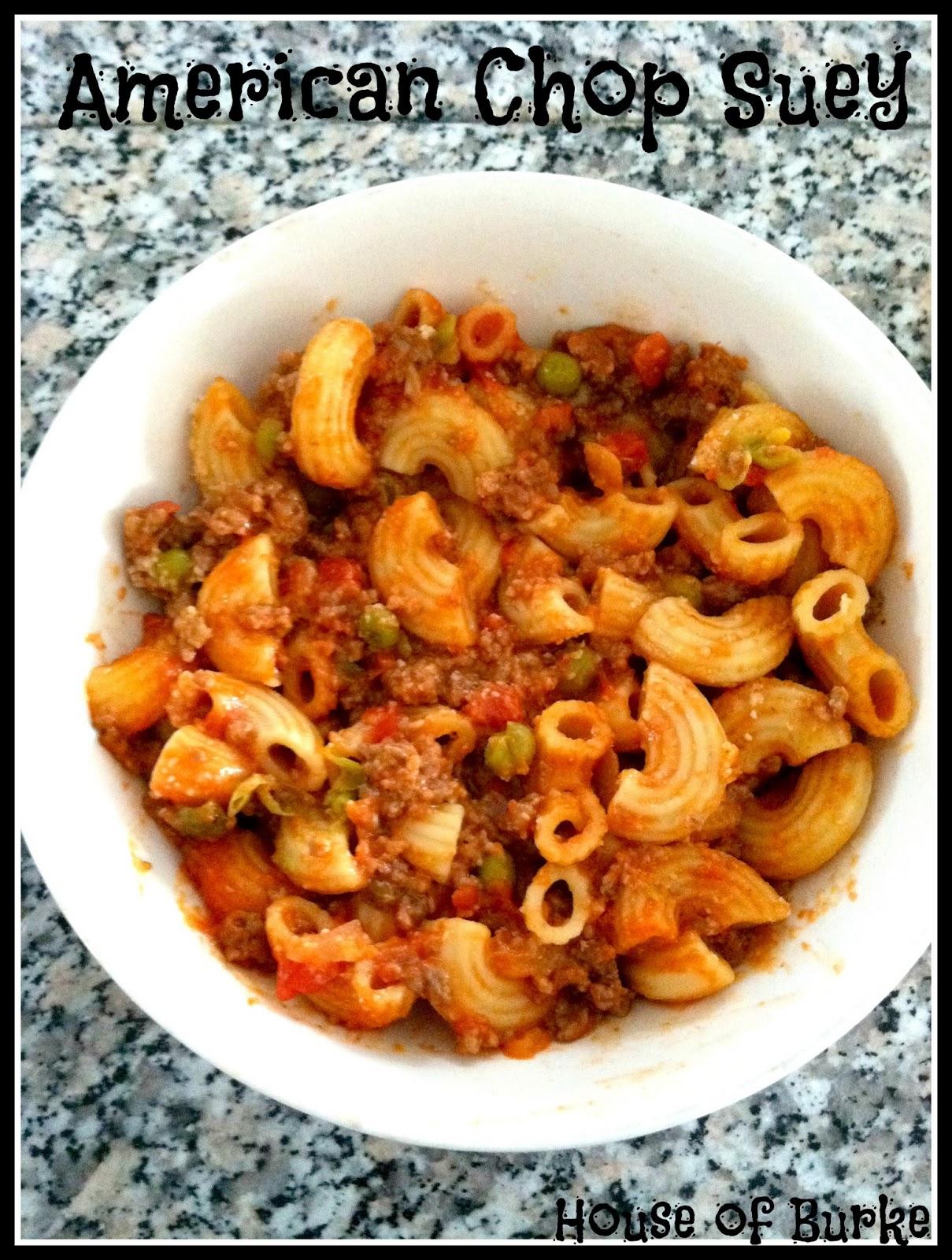 House of Burke: Tasty Tuesday: American Chop Suey