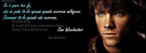 Capa para Facebook com Sam SAMMY Winchester com Frases de Supernatural sobrenatural