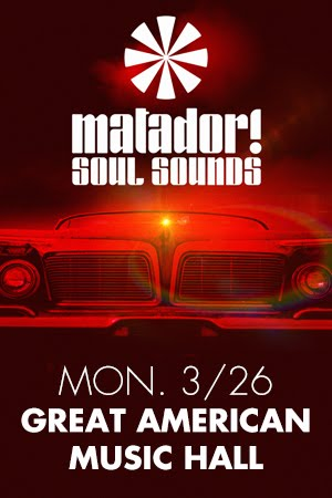 3/26 : Matador! Soul Sounds @ Great American Music Hall