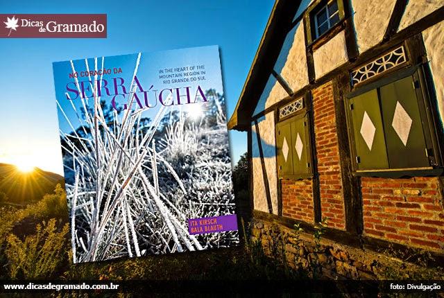 Livro de fotos: No Coração da Serra Gaúcha