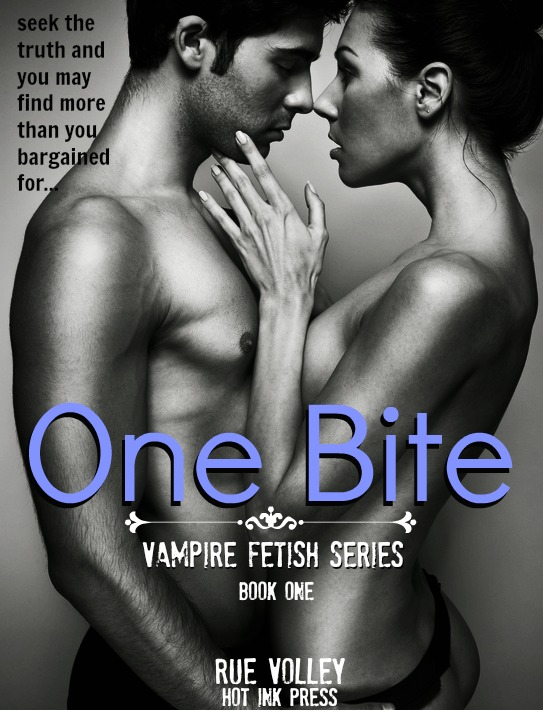 http://www.amazon.com/One-Bite-Vampire-Fetish-ebook/dp/B00ARMLR1W/ref=sr_1_3?s=books&ie=UTF8&qid=1360651643&sr=1-3&keywords=one+bite