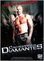 Caçadores de Diamantes Online Dublado