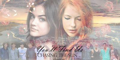 You'll find us chasing the sun