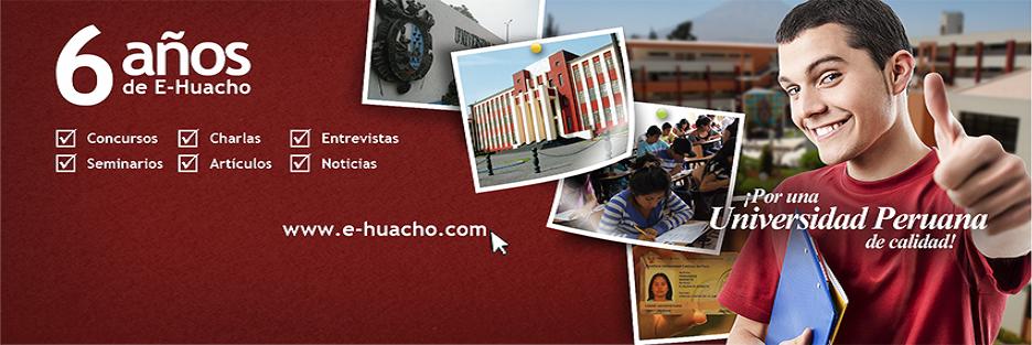 E-HUACHO: 6 años promoviendo una nueva Ley Universitaria