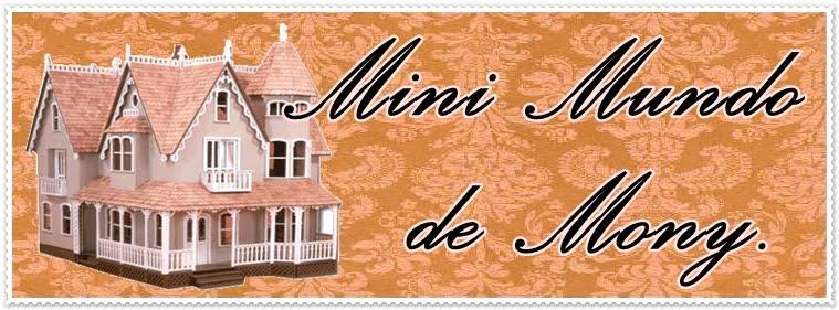 Mini Mundo de Mony