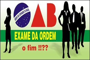Exame da OAB. Polêmica e discussão.